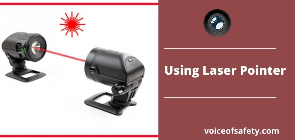 Security Camera with Using Laser Pointer